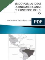 Recorrido Por La Ideas Latinoamericanas. Sesion II