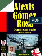 Dominican Style y Otros Poemas - ALEXIS GOMEZ ROSA
