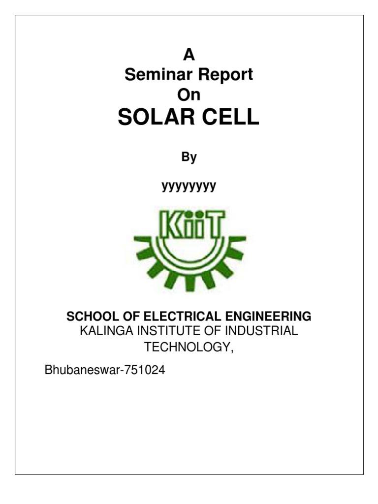 Solar Energy Installation Panel Seminar Report On Solar Cell