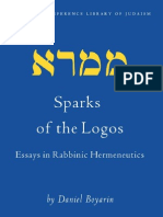 Daniel Boyarin Sparks of the Logos Essays in Rabbinic Hermeneutics Brill Reference Library of Judaism, VOLUME 11 2003