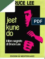 (eBook - Ita - Arti Marziali) Il Libro Segreto Di Bruce Lee - Jeet Kune Do (PDF)