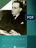 Alcide De Gasperi (cristiano, demócrata, europeo)