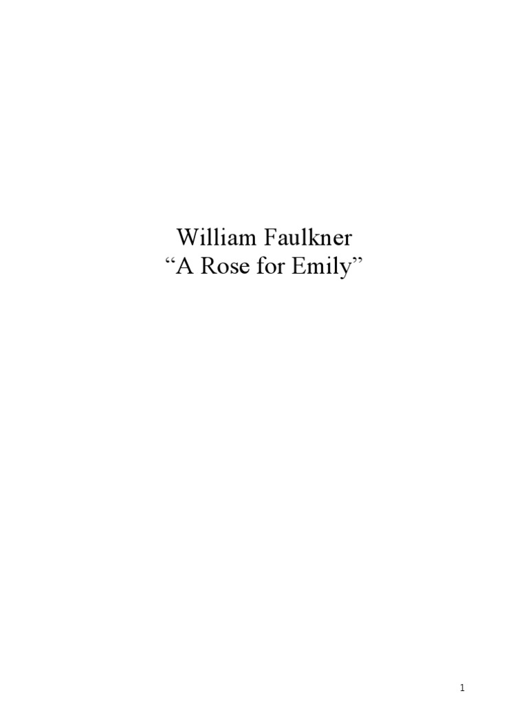 Faulkner presentation a rose william faulkner buycottarizona