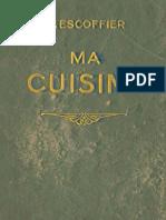 Auguste Escoffier 1934 Flamarion Ma Cuisine 12Mo.700.Pages