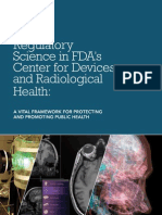 Regulatory Science in FDA's Center for Devices and Radiological Health - A Vital Framework for Protecting and Promoting Public Health
