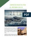 La profecía maya fin del mundo 2012.zzzzzzzzzzzzzzzzzzzzzzzzzzzzdocx.docx