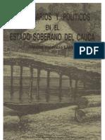 Empresarios y Politicos en El Estado Soberano Delcauca Por Alonso Valencia Llano