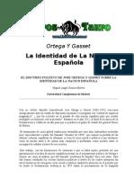 Ortega Y Gasset, Jose - La Identidad De La Nacion Española
