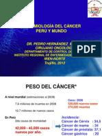 EPIDEMIOLOGÍA DEL CÁNCER PERÚ Y MUNDO IREN NORTE Ago 2012