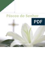 20130331 - Domingo da Ressurreição - Apresentação