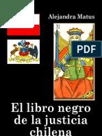 55385885 Matus Alejandra El Libro Negro de La Justicia Chilena