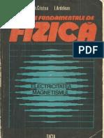 Elemente Fundamentale de Fizica. Electricitatea. Magnetismul.