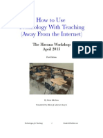 How to Use Technology With Teaching (Away from the Internet)