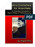 Marxs Economics for Anarchists Wayne Price Read