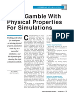 Don't Gamble With Physical Properties for Simulations