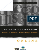 CAMINHOS DA LIBERDADE abolição