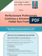 Perfectionare Profesionala Continua a Antrenorilor de Fotbal Fara Frontiere.