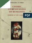 COSMIC CONSCIOUSNESS OF HUMANITY - PROBLEMS OF NEW COSMOGONY (V.P.Kaznacheev,. Л. V. Trofimov. )