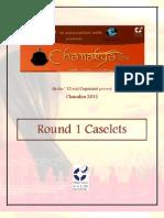 Chanakya - Round 1 Cases