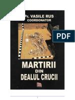 Preot Vasile Rus - Martirii Din Dealul Crucii