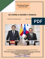 DE CHIPRE A ESPAÑA Y FRANCIA (Es) FROM CYPRUS TO SPAIN AND FRANCE (Es) ZIPRETIK ESPAINIA ETA FRANTZIARA (Es)
