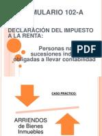 Formulario 102-A Diapositivas