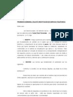 Promueve Demanda. Solicita Restitucion de Servicio Telefonico