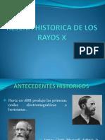 RESEÑA HISTORICA DE LOS RAYOS X
