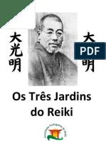 Os 3 Jardins Do Reiki