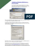 Como Crear Un Dominio en Windows 2003 Server y Una Zona Inversa en DNS