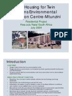 Residential Kwa-Zulu Natal S. Africa