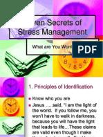Seven Secrets of Stress Management