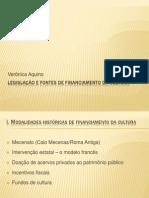 legislação e fontes de Financiamento da Cultura_Verônica Aquino