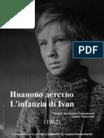 1962 Tarkovskij l'Infanzia Di Ivan -Иваново детство. Андрей Арсеньевич Тарковский