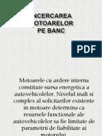 INCERCAREA MOTOARELOR