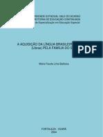 AQUISIÇÃO DA LIBRAS PELA FAMILIA DO SURDO
