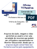 TV Pendrive (Monitor Educacional) - Conversão de Arquivos