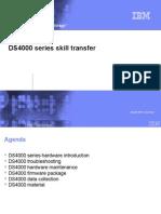DS4000 Maintenance Skill
