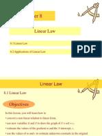 Linear Law