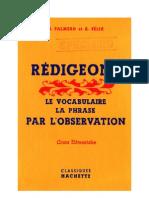 Langue Française Rédigeons 01 CE1 CE2 Palmero Felix