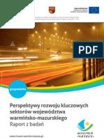 Perspektywy rozwoju kluczowych sektorów województwa warmińsko-mazurskiego - PL