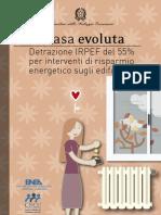 Casa Evoluta.detrazione IRPEF 55% x Interventi Di Risparmio Energetico Sugli Edifici
