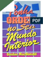 Gordon Macdonald - Ponha Ordem No Seu Mundo Interior