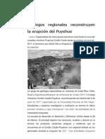 Geólogos regionales reconstruyen la erupción del Puyehue