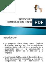Clase 1 Introduccion a La Computacion e Informatica(Clase 1)
