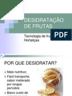 DESIDRATAÇÃO DE FRUTAS