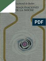 Becker, Raymond de - Las Maquinaciones de La Noche