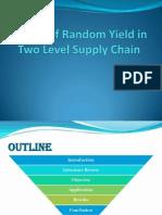 Random Yield in Supply Chain
