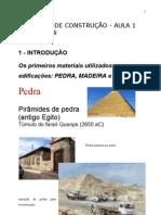 AULA 1 - Os Primeiros Materiais Utilizados Na Construcao e Propried Fisicas