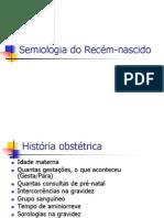 Aula 04 - Semiologia do Recém-nascido(1)